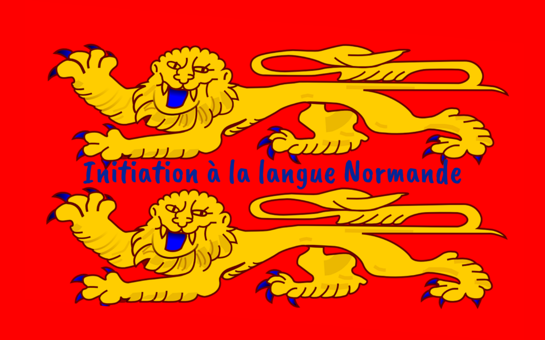 Initiation à la langue Normande le 07/11/2020 à 14h30