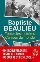 Toutes les histoires d'amour du monde de Baptiste Beaulieu