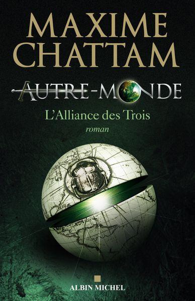 L'Autre Monde Tome 1 : L'Alliance des Trois.