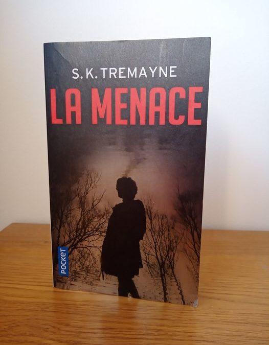 La menace de SK Tremayne