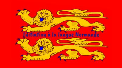 Initiation à la langue Normande